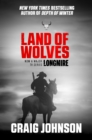 Land of Wolves : A suspenseful instalment of the best-selling, award-winning series - now a hit Netflix show! - eBook