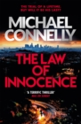 The Law of Innocence : The Brand New Lincoln Lawyer Thriller