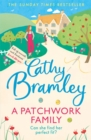 A Patchwork Family : An uplifting and heart-warming novel to cosy up with from the Sunday Times bestseller - Book