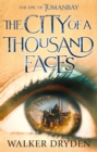 The City of a Thousand Faces : A sweeping historical fantasy saga based on the hit podcast Tumanbay - eBook
