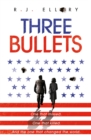 Three Bullets - Book