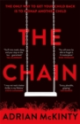 The Chain : The unique and unforgettable thriller of the year