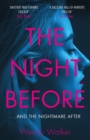 The Night Before : 'A dazzling hall-of-mirrors thriller' AJ Finn - eBook
