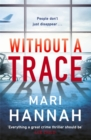 Without a Trace : A DCI Kate Daniels thriller - Book