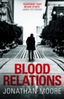 Blood Relations : The smart, electrifying noir thriller follow up to The Poison Artist - eBook