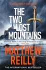 The Two Lost Mountains : The Brand New Jack West Thriller - Book