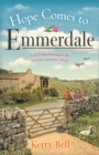 Hope Comes to Emmerdale : the must-read Mother's Day gift for 2020 (Emmerdale, Book 4) - Book