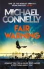 Fair Warning : The Most Gripping and Original Thriller You Will Read This Summer