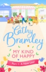 My Kind of Happy - Part One : A new feel-good, funny serial from the Sunday Times bestseller - eBook