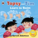 Topsy and Tim: Learn to Swim - Book