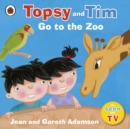 Topsy and Tim: Go to the Zoo - Book