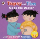 Topsy and Tim: Go to the Doctor - Book