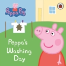 Peppa Pig: Peppa's Washing Day: My First Storybook - Book