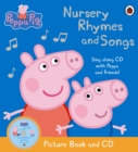 Peppa Pig: Nursery Rhymes and Songs : Picture Book and CD - Book