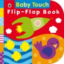 Baby Touch: Flip-Flap Book - Book