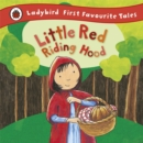 Little Red Riding Hood: Ladybird First Favourite Tales - Book