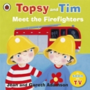Topsy and Tim: Meet the Firefighters - Book