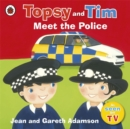 Topsy and Tim: Meet the Police - Book