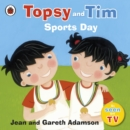 Topsy and Tim Sports Day - Book