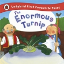 The Enormous Turnip: Ladybird First Favourite Tales - Book
