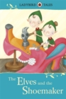 Ladybird Tales: The Elves and the Shoemaker - Book