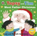Topsy and Tim: Meet Father Christmas - Book
