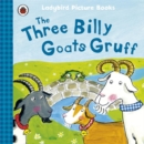The Three Billy Goats Gruff: Ladybird First Favourite Tales - Book