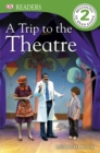 A Trip to the Theatre - eBook