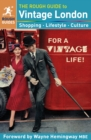 The Rough Guide to Vintage London - Book