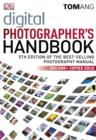 Digital Photographer's Handbook 5th Edition - eBook