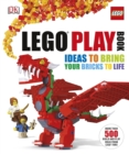 LEGO (R) Play Book : Ideas to Bring Your Bricks to Life - Book