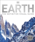 Earth : The Definitive Visual Guide - Book