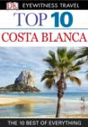 Top 10 Costa Blanca : Costa Blanca - eBook