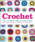 Crochet : The Complete Step-by-Step Guide - Book