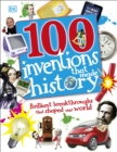 100 Inventions That Made History - Book