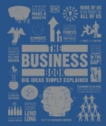 The Business Book : Big Ideas Simply Explained - Book