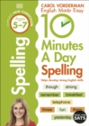 10 Minutes A Day Spelling Ages 5-7 Key Stage 1 - Book