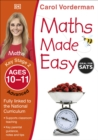 Maths Made Easy: Advanced, Ages 10-11 (Key Stage 2) : Supports the National Curriculum, Maths Exercise Book - Book