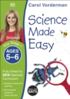 Science Made Easy, Ages 5-6 (Key Stage 1) : Supports the National Curriculum, Science Exercise Book - Book