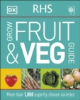 RHS Grow Fruit and Veg : More than 1,000 Expertly Chosen Varieties - Book