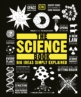 The Science Book : Big Ideas Simply Explained - Book