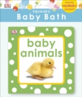 Squeaky Baby Bath Book Baby Animals - Book