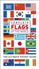 Complete Flags of the World : The Ultimate Pocket Guide - Book