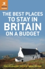The Best Places to Stay in Britain on a Budget - eBook