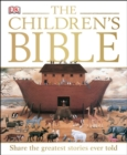 The Children's Bible : Share the Greatest Stories Ever Told - Book