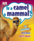 Is a Camel a Mammal? - eBook