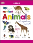 My First Animals Let's Squeak and Squawk - eBook