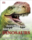 Everything You Need to Know about Dinosaurs - eBook