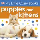 My Little Carry Book Puppies and Kittens - eBook