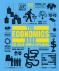 The Economics Book : Big Ideas Simply Explained - Book